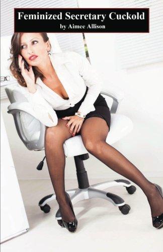 9781481866095: Feminized Secretary Cuckold