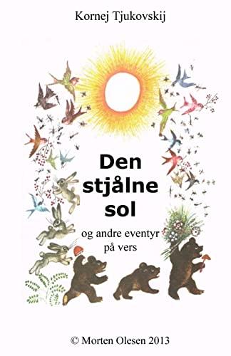 9781481868198: Den stjålne sol og andre eventyr på vers (Danish Edition)