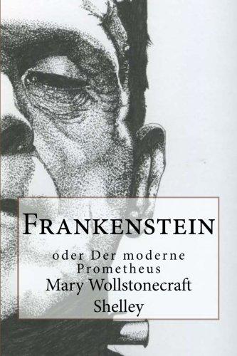 9781481868525: Frankenstein: oder Der moderne Prometheus