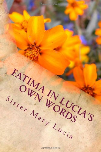 9781481870122: FATIMA in Lucia's own words