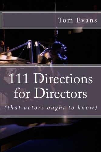 9781481870511: 111 Directions for Directors: (that actors ought to know)