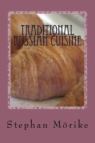 9781481871594: Traditional Russian Cuisine: Recipes From The Russian Monarchs