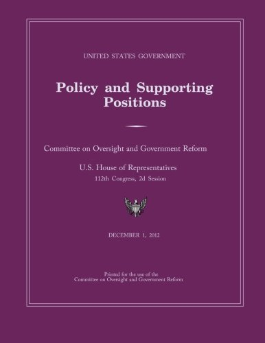 9781481871884: United States Government Policy and Supporting Positions 2012 (Plum Book)