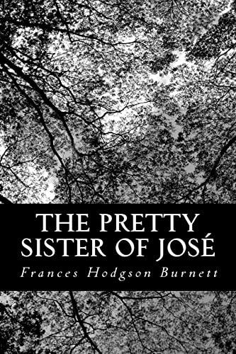 9781481873772: The Pretty Sister Of José