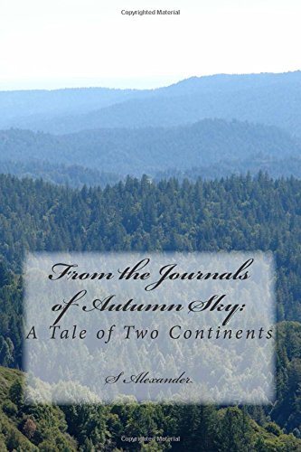 9781481874274: From The Journals of Autumn Sky: A Tale of Two Continents