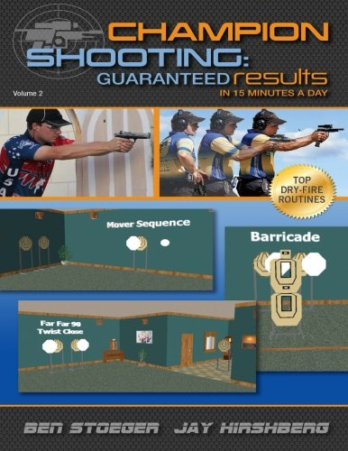 9781481874717: Champion Shooting: Guaranteed Results in 15 Minutes A Day: Champion Shooting: Volume 2