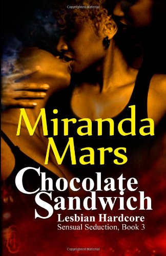 9781481874816: Chocolate Sandwich - Lesbian Hardcore