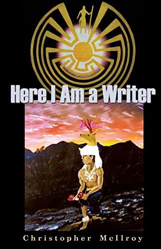 9781481876650: Here I Am a Writer