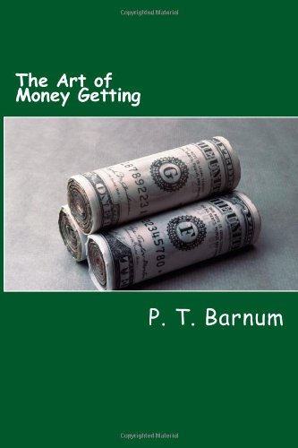 9781481878050: The Art of Money Getting: Golden Rules for Making Money