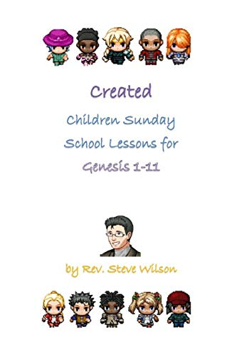 9781481882248: Created: Children Sunday School Lessons for Genesis 1-11