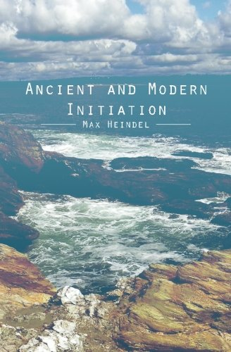 9781481882798: Ancient and Modern Initiation