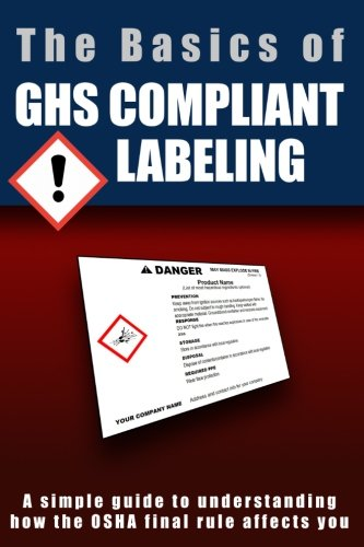 9781481882804: The Basics of GHS Compliant Labeling