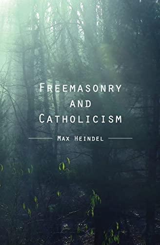 9781481883085: Freemasonry and Catholicism