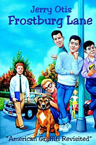 Frostburg Lane: Otis, Jerry