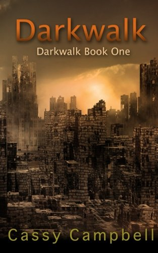 Darkwalk: Campbell, Cassy