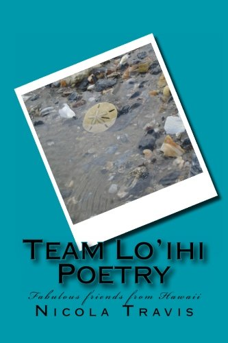 9781481884297: Team Lo'ihi Poetry: Fabulous friends from Hawaii