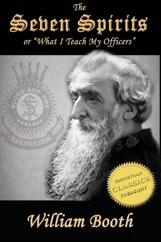 The Seven Spirits: What I Teach My: Booth, William