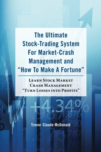 9781481886277: The Ultimate Stock-Trading System For Market-Crash Management and