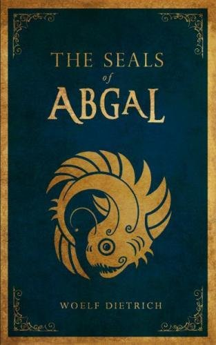 9781481886529: The Seals of Abgal: A Guardians of the Seals Tale
