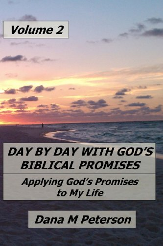 9781481887069: Day By Day With God's Biblical Promises: Applying God's Promises to My Life Volume 2