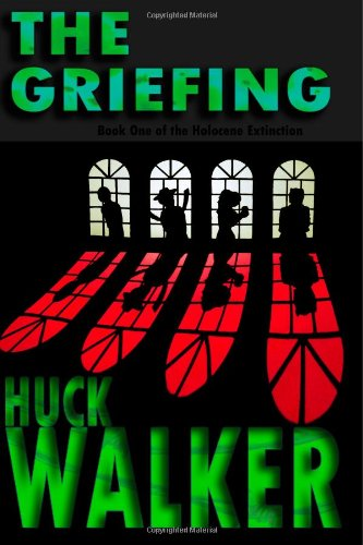 9781481889131: The Griefing: Book One of the Holocene Extinction (Volume 1)