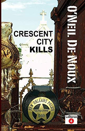 9781481890236: Crescent City Kills (LaStanza New Orleans Police Novels)