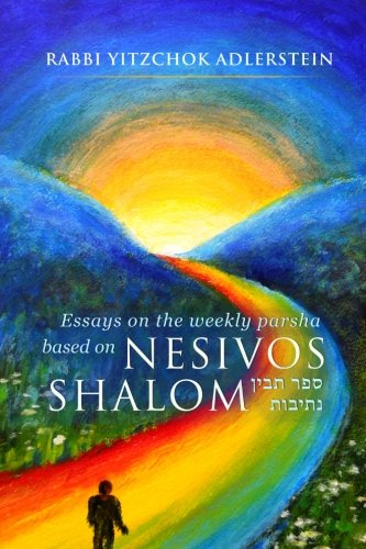 9781481891226: Nesivos Shalom: Thoughts on the weekly parshah taken from the Nesivos Shalom of the Slonimer Rebbe zt