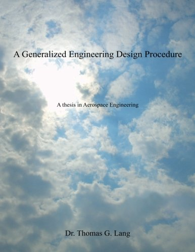 9781481892193: A Generalized Engineering Design Procedure: A thesis in Aerospace Engineering