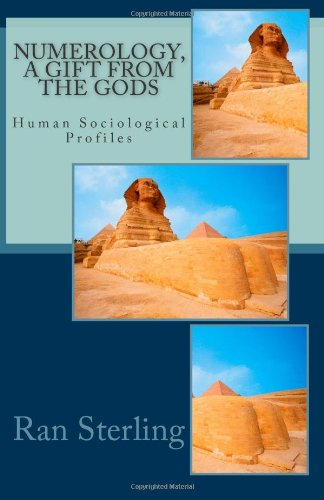 9781481892414: Numerology, a gift from the Gods: Human Sociological Profiles