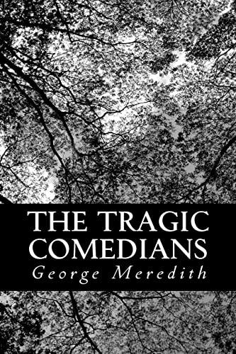 9781481893954: The Tragic Comedians