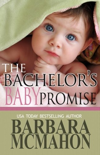 9781481894531: The Bachelor's Baby Promise