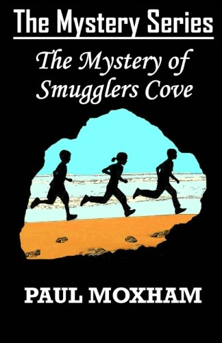 9781481896337: The Mystery of Smugglers Cove (The Mystery Series, Book 1)