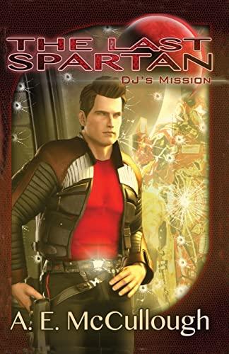 9781481898454: The Last Spartan: DJ's Mission (Volume 2)