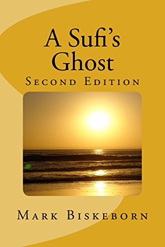 9781481900508: A Sufi's Ghost: Second Edition