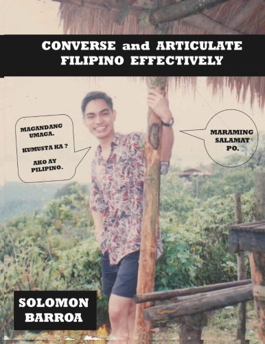 9781481901536: Converse and Articulate Filipino Effectively