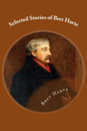 9781481902960: Selected Stories of Bret Harte