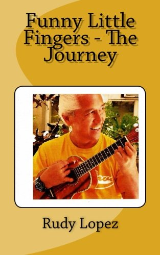 Funny Little Fingers - The Journey (Paperback): MR Rudy C