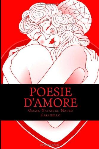 9781481904001: Poesie d'Amore (Raccolta di poesie e pensieri) (Italian Edition)