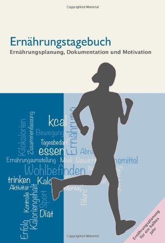 9781481904230: Ernährungstagebuch: Dokumentation von Kalorien, Energiebilanz, Bewegung, Trinken und Gewicht zur Unterstützung der Diät oder Ernährungsumstellung