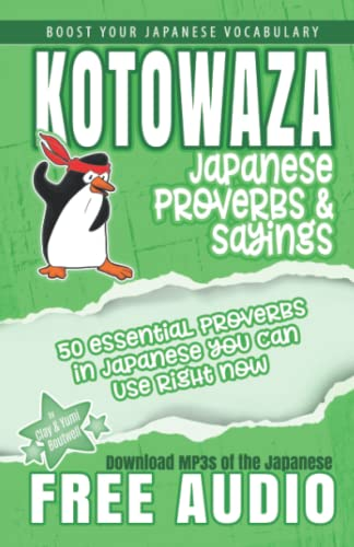 Kotowaza, Japanese Proverbs and Sayings: Boutwell, Clay