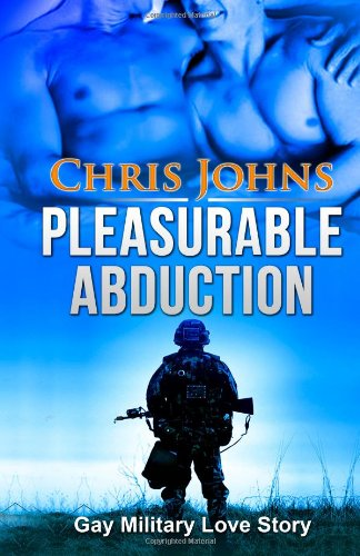 9781481904582: Pleasurable Abduction - Gay Military Love Story