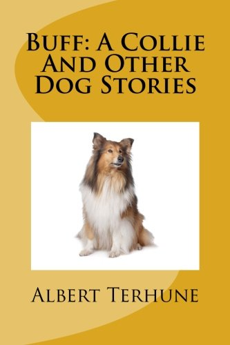 9781481904711: Buff: A Collie And Other Dog Stories