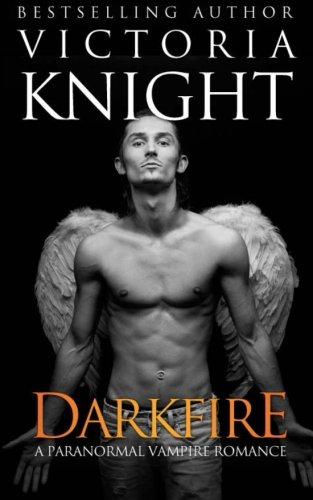 9781481906159: DarkFire: A Paranormal Vampire Romance Novel