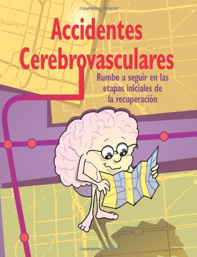 9781481907088: Stroke: Mapping Out Early Stages of Recovery (Spanish Edition)