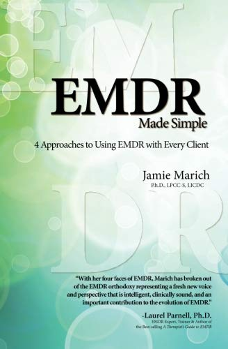 9781481907552: Emdr Made Simple: 4 Approaches to Using Emdr With Every Client
