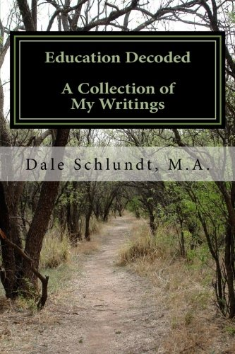 9781481908207: Education Decoded: (A Collection of My Writings)