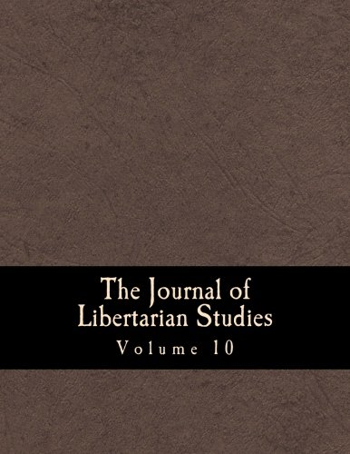 The Journal of Libertarian Studies (Large Print Edition): Volume 10 (1481909266) by Rothbard, Murray N.