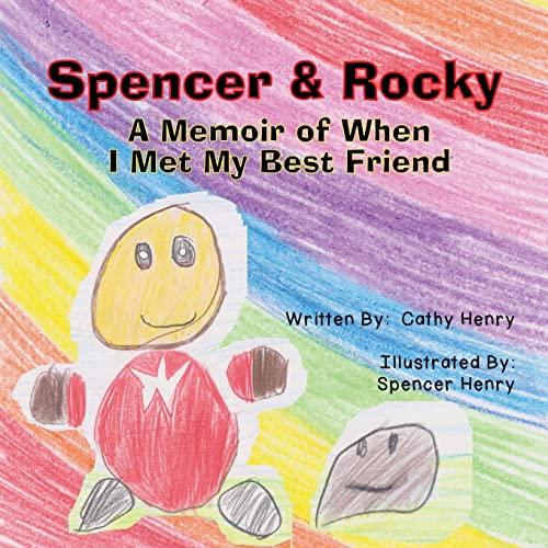 9781481909419: Spencer & Rocky: A Memoir of When I Met My Best Friend