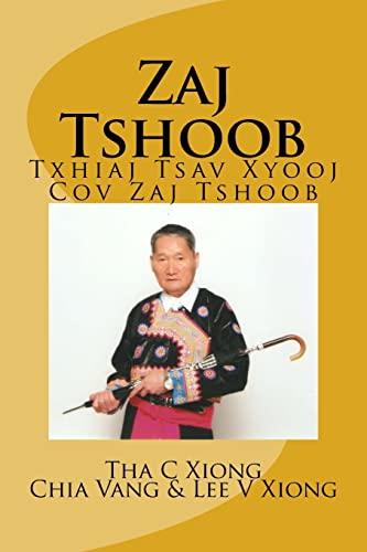 9781481910064: Zaj Tshoob (Hmong Edition)