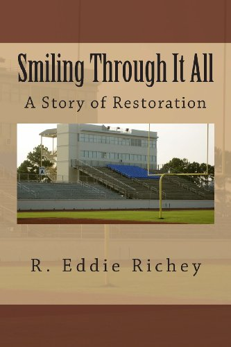 Smiling Through It All: R. Eddie Richey